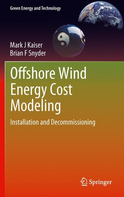 Offshore Wind Energy Cost Modeling   Kaiser / Snyder, 2012   Buch (Cover)
