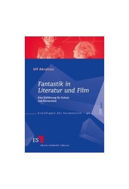 Abbildung von Abraham | Fantastik in Literatur und Film | 2012 | Eine Einführung für Schule und... | 50