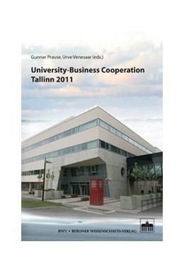 Abbildung von Prause / Venesaar   University-Business Cooperation - Tallinn 2011   1. Auflage 2011   2011   5