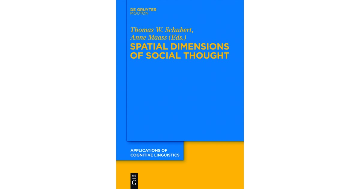 spatial dimensions of social thought schubert thomas w maass anne