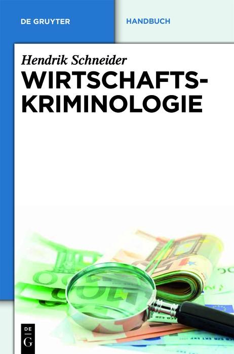 Wirtschaftskriminologie   Schneider, 2018   Buch (Cover)