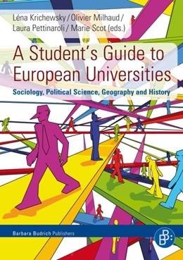 Abbildung von Krichewsky / Milhaud / Pettinaroli / Scot   A Student's Guide to European Universities   2011   Sociology, Political Science, ...