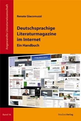 Abbildung von Giacomuzzi   Deutschsprachige Literaturmagazine im Internet   2012   Ein Handbuch   16