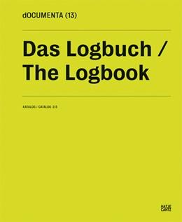 Abbildung von dOCUMENTA (13) Katalog 2/3   2012   Das Logbuch