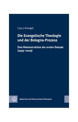 Abbildung von Krengel | Die Evangelische Theologie und der Bologna-Prozess | 2011 | Eine Rekonstruktion der ersten... | 48