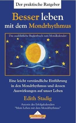 Abbildung von Stadig   Besser leben mit dem Mondrhythmus   1. Auflage   2015   beck-shop.de