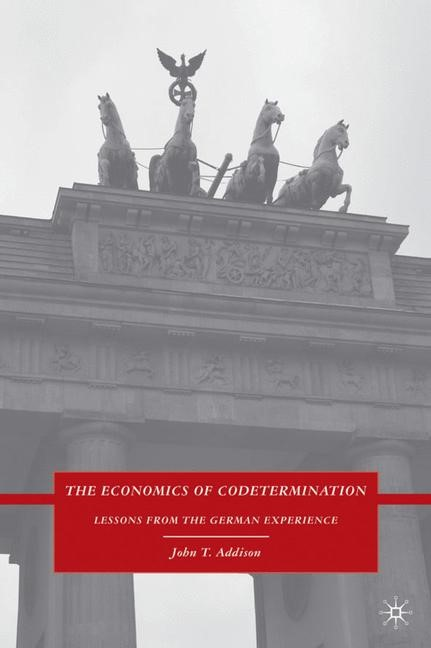 Abbildung von Addison | The Economics of Codetermination | 2009 | 2009