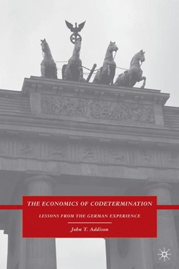 Abbildung von Addison | The Economics of Codetermination | 2009 | 2009 | Lessons from the German Experi...