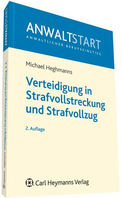 Verteidigung in Strafvollstreckung und Strafvollzug | Heghmanns | 2. Auflage, 2012 | Buch (Cover)