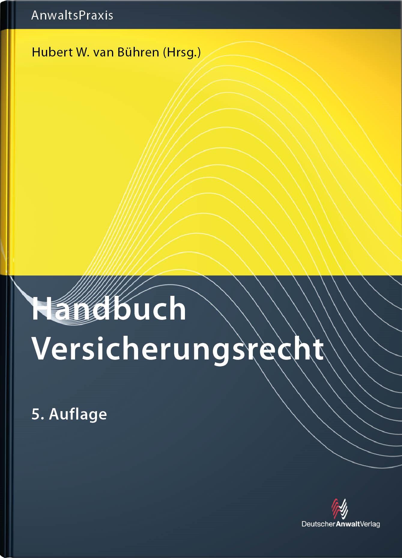 Handbuch Versicherungsrecht | van Bühren (Hrsg.) | 5. Auflage, 2012 | Buch (Cover)