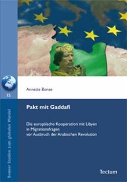 Abbildung von Bonse | Pakt mit Gaddafi | 2011 | Die europäische Kooperation mi... | 15