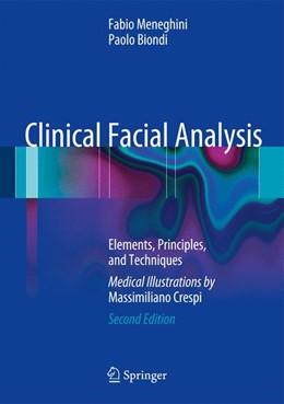 Abbildung von Meneghini / Biondi | Clinical Facial Analysis | 2012 | Elements, Principles, and Tech...