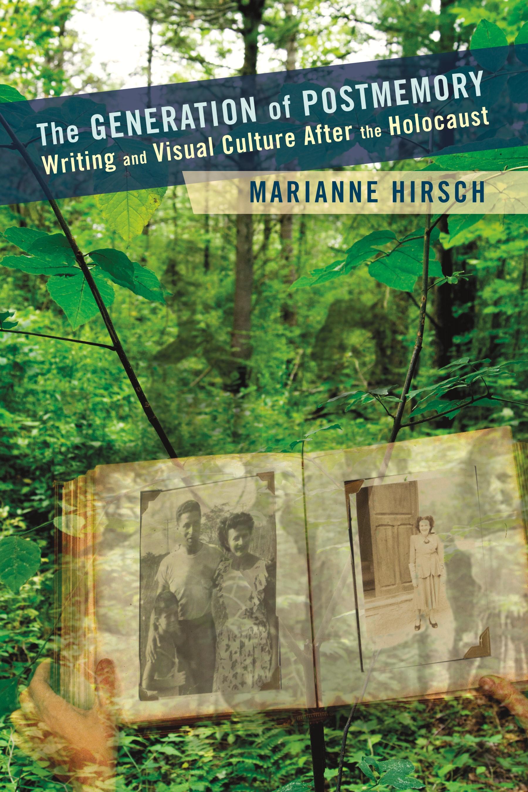 Abbildung von Hirsch | The Generation of Postmemory | 2012