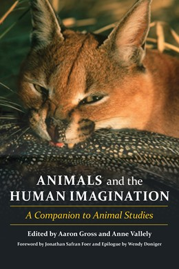 Abbildung von Gross / Vallely | Animals and the Human Imagination | 2012 | A Companion to Animal Studies
