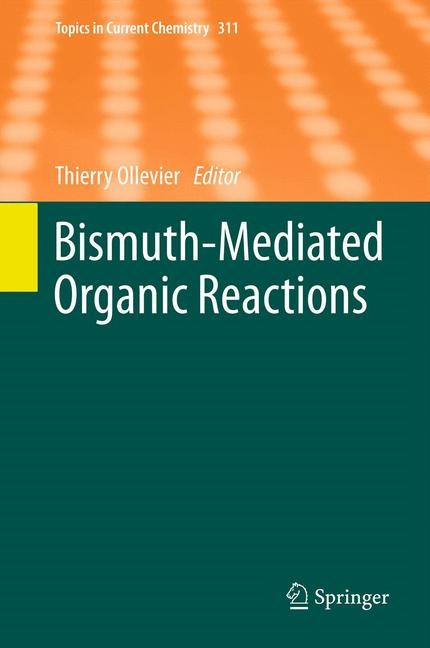 Bismuth-Mediated Organic Reactions | Ollevier, 2012 | Buch (Cover)