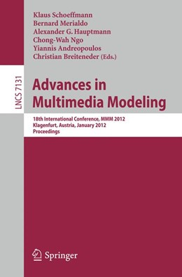 Abbildung von Schoeffmann / Mérialdo / Hauptmann / Ngo / Andreopoulos / Breiteneder | Advances in Multimedia Modeling | 2011 | 18th International Conference,...