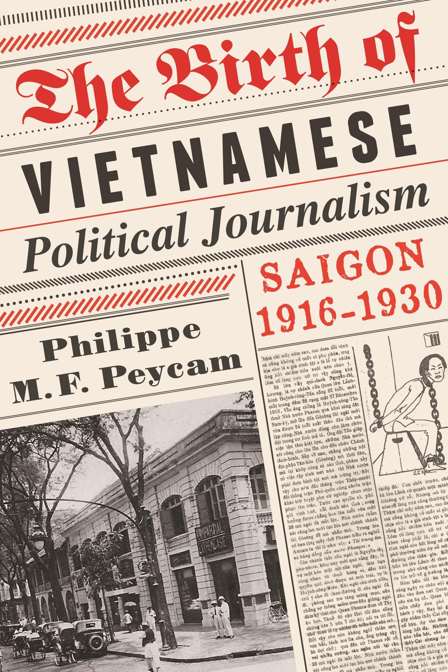 Abbildung von Peycam | The Birth of Vietnamese Political Journalism | 2012