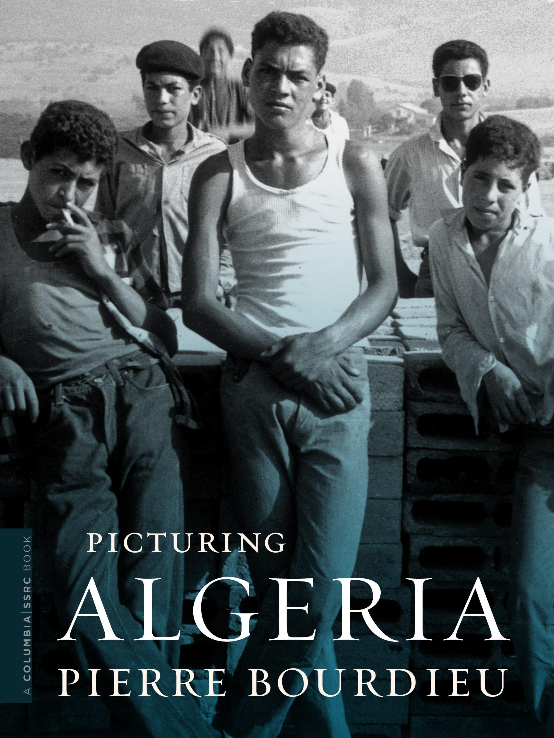 Abbildung von Bourdieu / Schultheis / Frisinghelli | Picturing Algeria | 2012
