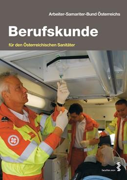 Abbildung von / Holzer / Schuster | Berufskunde | 2012 | für den Österreichischen Sanit...