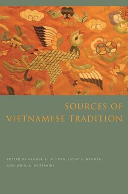 Abbildung von Dutton / Werner / Whitmore | Sources of Vietnamese Tradition | 2012