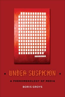 Abbildung von Groys | Under Suspicion | 2012