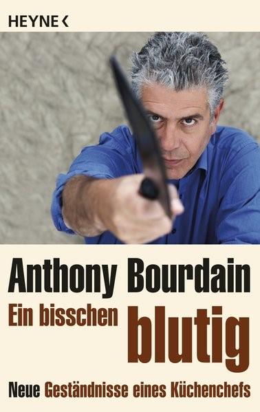 Ein bisschen blutig | Bourdain, 2012 | Buch (Cover)