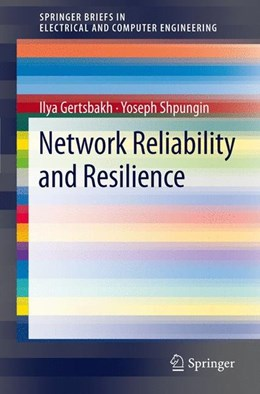 Abbildung von Gertsbakh / Shpungin | Network Reliability and Resilience | 2011 | 2011