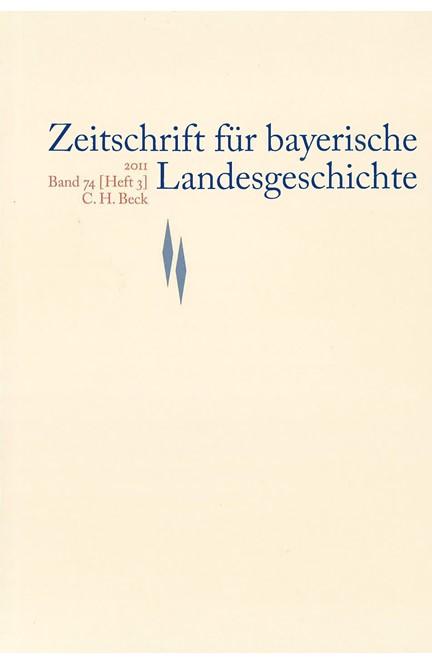 Cover: , Zeitschrift für bayerische Landesgeschichte Band 74 Heft 3/2011