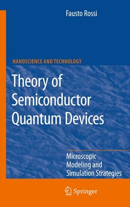 Abbildung von Rossi | Theory of Semiconductor Quantum Devices | 2011 | 2011 | Microscopic Modeling and Simul...