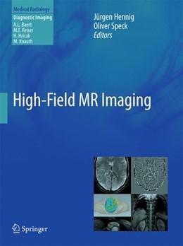 Abbildung von Hennig / Speck | High-Field MR Imaging | 2012 | 2011