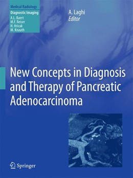 Abbildung von Laghi | New Concepts in Diagnosis and Therapy of Pancreatic Adenocarcinoma | 2010 | 2011