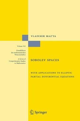 Abbildung von Maz'ya | Sobolev Spaces | 2nd, augmented Edition. 2011 | 2011 | with Applications to Elliptic ...