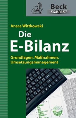 Abbildung von Wittkowski   Die E-Bilanz   2012   Grundlagen, Maßnahmen, Umsetzu...