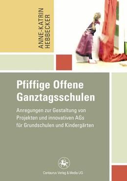 Abbildung von Hebbecker   Pfiffige Offene Ganztagsschulen   1. Auflage   2015   41   beck-shop.de