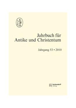 Abbildung von Schöllgen / Blaauw / Fuhrer / Löhr | Jahrbuch für Antike und Christentum, Band 53-2010 | 2011