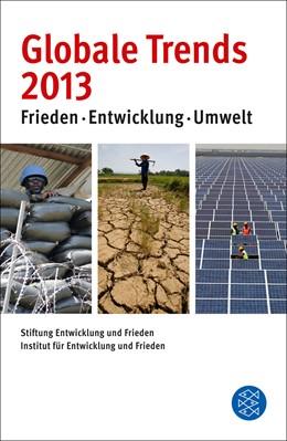 Abbildung von Stiftung Entwicklung und Frieden | Globale Trends 2013 | 1. Auflage | 2012