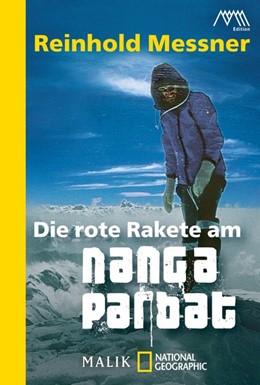 Abbildung von Messner | Die rote Rakete am Nanga Parbat | 2012