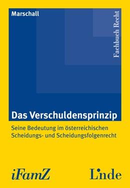 Abbildung von Marschall | Das Verschuldensprinzip | 1. Auflage 2012 | 2012 | Seine Bedeutung im österreichi...