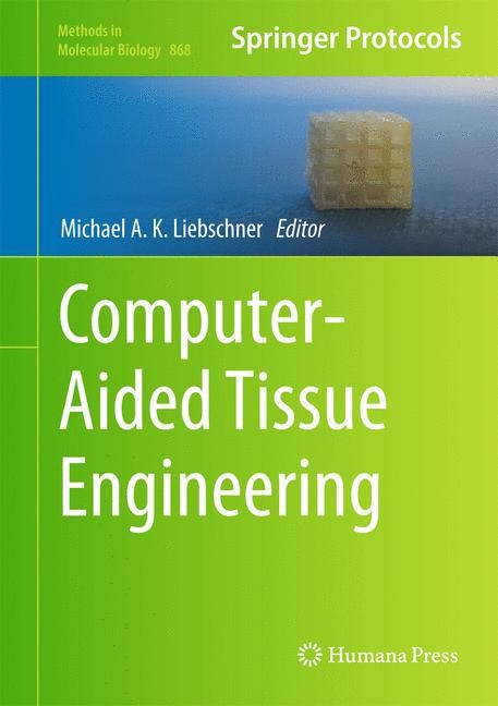 Computer-Aided Tissue Engineering | Liebschner, 2012 | Buch (Cover)