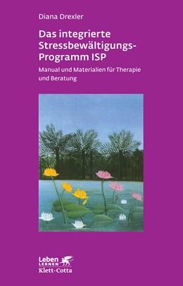 Abbildung von Drexler   Das integrierte Stressbewältigungsprogramm ISP   4. Aufl.   2014   Manual und Materialien für The...   187