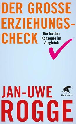 Abbildung von Rogge   Der große Erziehungs-Check   2. Auflage   2015   beck-shop.de