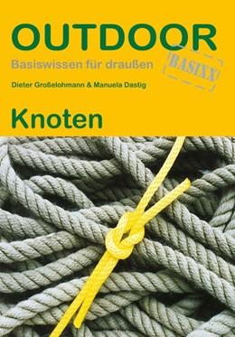 Abbildung von Großelohmann / Dastig | Knoten | 2. Auflage | 2015 | beck-shop.de