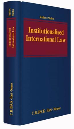 Abbildung von Ruffert / Walter   Institutionalised International Law   1. Auflage   2015   beck-shop.de