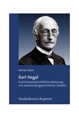 Abbildung von Kreis | Karl Hegel | 2012 | Geschichtswissenschaftliche Be... | Band 084