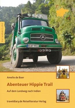 Abbildung von Boer   Abenteuer Hippie Trail   2012   Auf dem Landweg nach Indien
