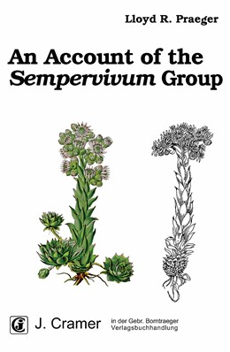 Abbildung von Praeger | An Account of the Sempervivum Group | High quality reprint 2012 | 2012