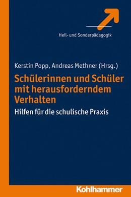 Abbildung von Popp / Methner | Schülerinnen und Schüler mit herausforderndem Verhalten | 2014 | Hilfen für die schulische Prax...