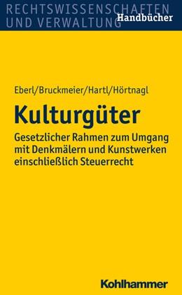 Abbildung von Eberl / Bruckmeier | Kulturgüter | 1. Auflage | 2015 | beck-shop.de