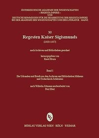 Abbildung von Regesta Imperii - XI: Regesten Kaiser Sigismunds (1410-1437) | 2012