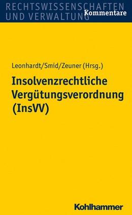 Abbildung von Leonhardt / Smid / Zeuner (Hrsg.) | Insolvenzrechtliche Vergütungsverordnung (InsVV) | 2014